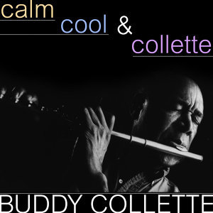 Calm, Cool And Collette
