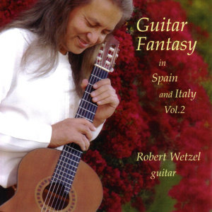 Guitar Fantasy in Spain and Italy Vol. 2