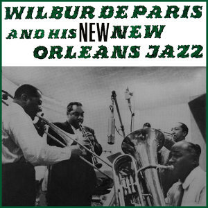 Wilbur De Paris & His New New Orleans Jazz