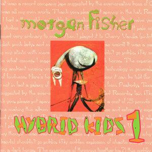 Morgan Fisher - Hybrid Kids 1