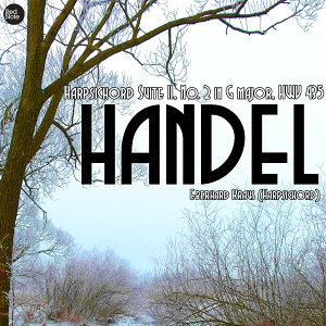 Handel: Harpsichord Suite II, No. 2 in G major, HWV 435