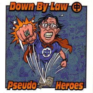 Pseudo Heroes