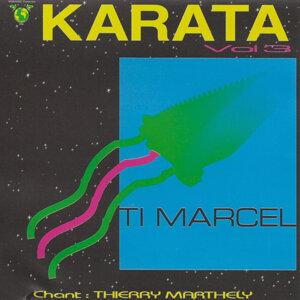 Karata Vol.3 : Ti Marcel