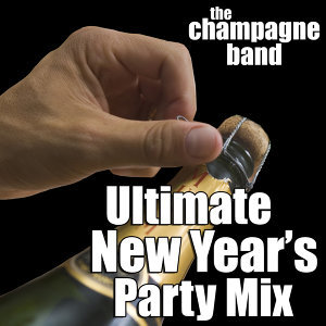 Ultimate New Year's Party Mix