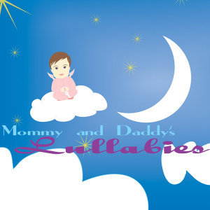 Mommy and Daddy's Lullabies
