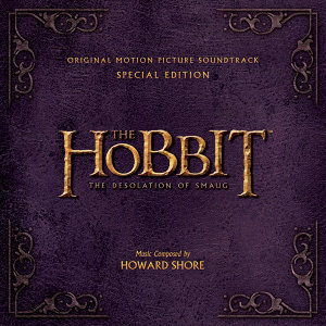 The Hobbit - The Desolation Of Smaug - Original Motion Picture Soundtrack / Special Edition
