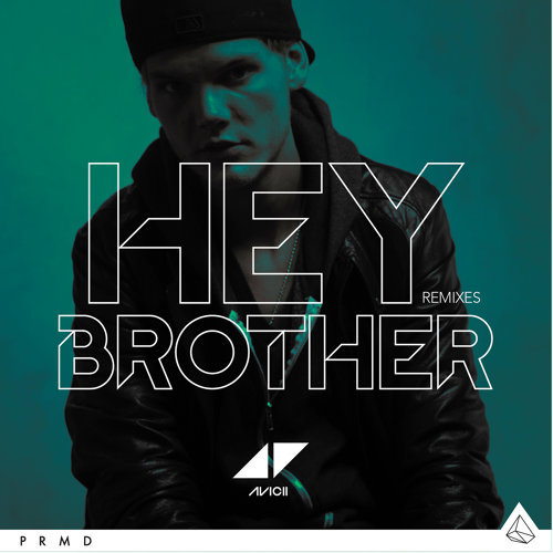 Hey Brother - Remixes