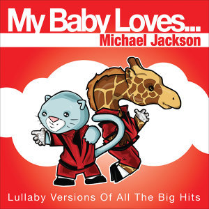 My Baby Loves…Michael Jackson