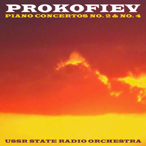 Prokofiev Piano Concertos No. 2 & No. 4