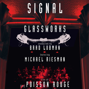 Glassworks - Signal - Live at (le) Poisson Rouge