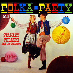 Polka Party Volume 2