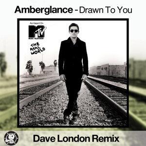 Drawn To You (Dave London Remix)