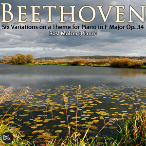 Beethoven: Six Variations on a Theme for Piano in F Major Op. 34