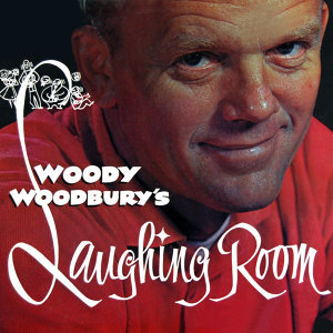 Woody Woodbury's Laughing Room Volume 2