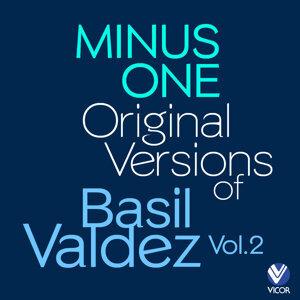 Minus One - Original Versions of Basil Valdez Vol. 2