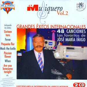 El Musiquero Vol. 2: Grandes Éxitos Internationales: 48 Canciones Las Favoritas De José María Íñigo