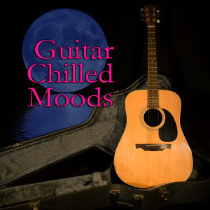 Guitar Chilled Moods