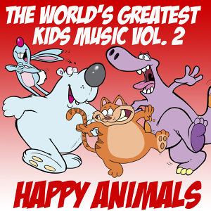 The World's Greatest Kid's Music Vol. 2