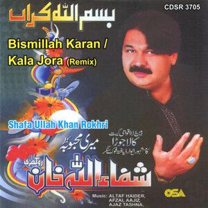 Bismillah Karan / Kala Jora (Remix)