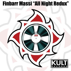 Kult Records Presents: All Night Redux