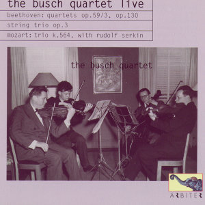 The Busch Quartet Live: Beethoven & Mozart