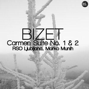 Bizet: Carmen Suite No. 1 & 2