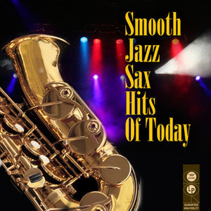 Smooth Jazz Sax Hits Of Today