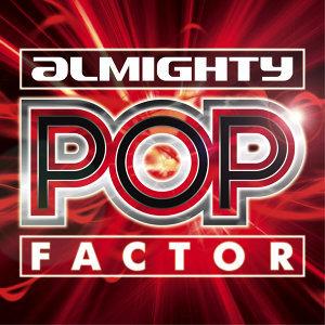 Almighty Pop Factor Volume 1