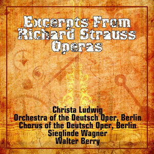 Excerpts From Richard Strauss Operas