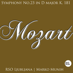 Mozart: Symphony No.23 in D major K. 181