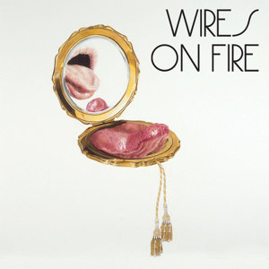 Wires On Fire