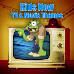 Kids Now - TV & Movie Themes