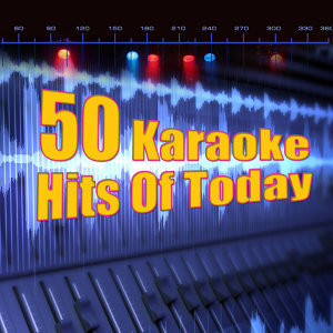50 Karaoke Hits Of Today