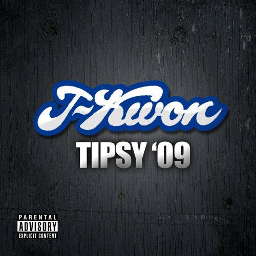 Tipsy 09