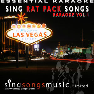 Sing Rat Pack Songs - Karaoke Volume 1