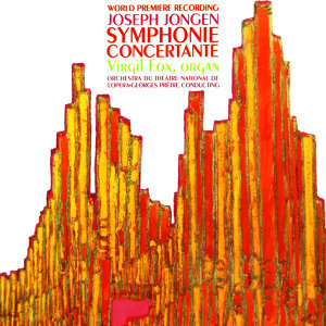 Joseph Jongen Symphonie Concertante