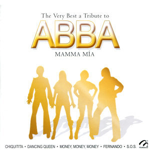 The Very Best a Tribute to ABBA Mamma Mía