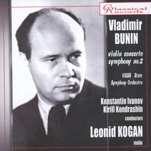 Vladimir Bunin. Violin Concerto, Symphony No.2