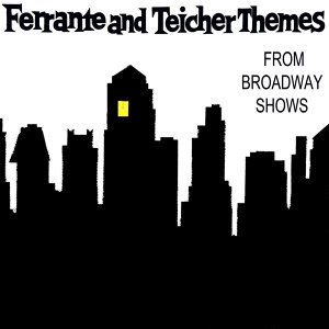 Themes From Broadway Shows