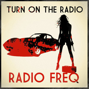 Turn On The Radio (single)