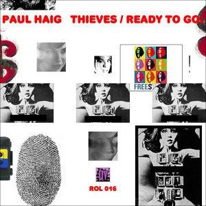Thieves / Ready to Go
