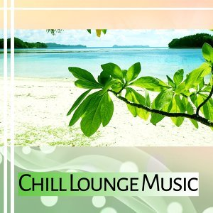 Chill Lounge Music – Soft Music to Calm Down, Beach Lounge, Relaxing Sounds, Mind Peace