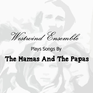 Plays Songs By The Mamas And The Papas