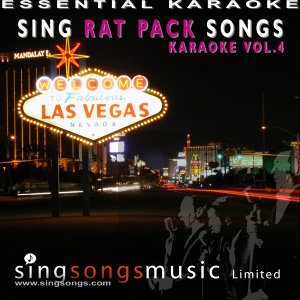 Sing Rat Pack Songs - Karaoke Volume 4