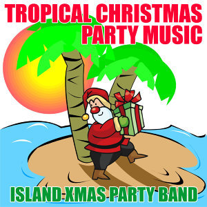 Tropical Christmas Party Music