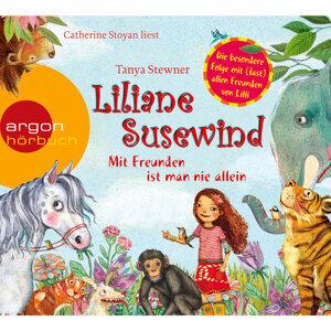 Liliane Susewind - Mit Freunden ist man nie allein (Ungekürzte Fassung) - Ungekürzte Fassung
