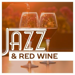 Jazz & Red Wine – Mellow Jazz Instrumental, Piano Relaxation, Piano Bar, Jazz for Cocktail Party, Relaxed Jazz