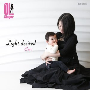 Light desired(OL Singer)