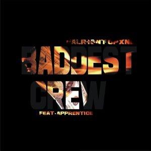 Baddest Crew