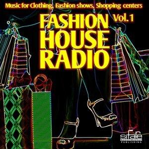 Fashion House Radio, Vol. 1 - Music for Clothing, Fashion Shows, Shopping Centers